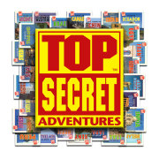 Top Secret Adventures!